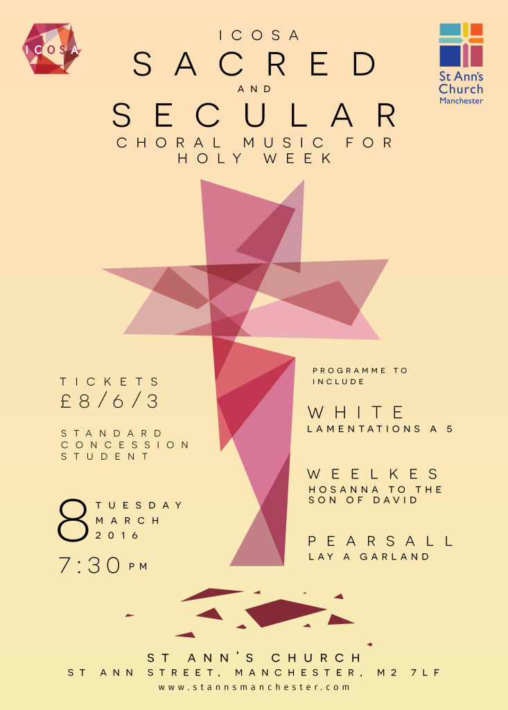 Concert Flyer - 8th March 2016 - Sacred and Secular Choral Music for Holy Week